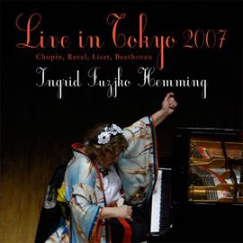 イングリット・フジコ・ヘミング - ライヴ・イン・トーキョー2007