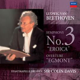 サー・コリン・デイヴィス - ベートーヴェン:交響曲第3番・エグモント