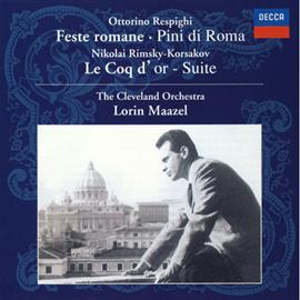 ロリン・マゼール - レスピーギ:ローマの祭、ローマの松、R=コルサコフ:組曲《金鶏》