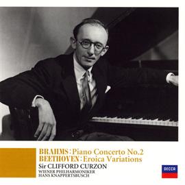 サー・クリフォード・カーゾン - ブラームス:ピアノ協奏曲第2番、他