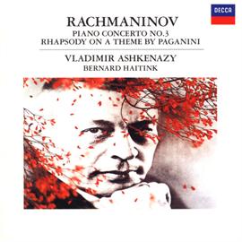 ヴラディーミル・アシュケナージ - ラフマニノフ:ピアノ協奏曲第3番、他