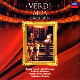 ヘルベルト・フォン・カラヤン - ヴェルディ:歌劇《アイーダ》ハイライト
