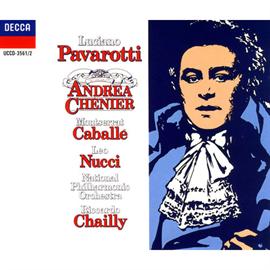 ルチアーノ・パヴァロッティ - ジョルダーノ:歌劇《アンドレア・シェニエ》