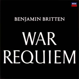 ベンジャミン・ブリテン - ブリテン:戦争レクイエム