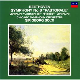 サー・ゲオルグ・ショルティ - ベートーヴェン:交響曲 第6番《田園》、他