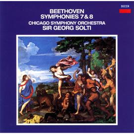 サー・ゲオルグ・ショルティ - ベートーヴェン:交響曲 第7番&第8番