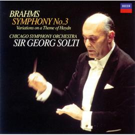 サー・ゲオルグ・ショルティ - ブラームス:交響曲 第3番、他