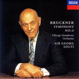 サー・ゲオルク・ショルティ - ブルックナー:交響曲第0番