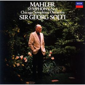 サー・ゲオルグ・ショルティ - マーラー:交響曲 第1番《巨人》