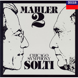 サー・ゲオルグ・ショルティ - マーラー:交響曲第2番《復活》