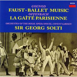 サー・ゲオルグ・ショルティ - グノー:《ファウスト》バレエ音楽 | オッフェンバック:パリの喜び