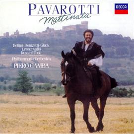 ルチアーノ・パヴァロッティ - マティナータ~イタリア名歌集