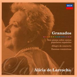 アリシア・デ・ラローチャ - グラナドス:スペイン民謡による6つの小品、他
