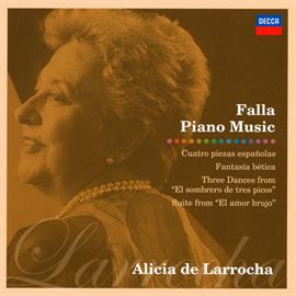 アリシア・デ・ラローチャ - 火祭りの踊り|ファリャ:ピアノ曲集
