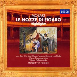 ヘルベルト・フォン・カラヤン - モーツァルト:歌劇《フィガロの結婚》ハイライツ