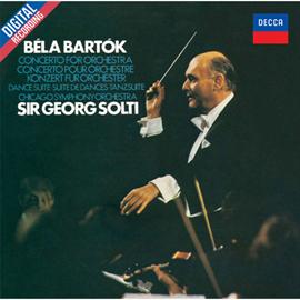 サー・ゲオルグ・ショルティ - バルトーク:管弦楽のための協奏曲、舞踏組曲