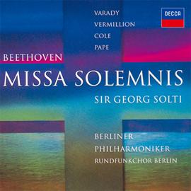 サー・ゲオルグ・ショルティ - ベートーヴェン:ミサ・ソレムニス