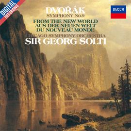 サー・ゲオルグ・ショルティ - ドヴォルザーク:交響曲第9番《新世界より》