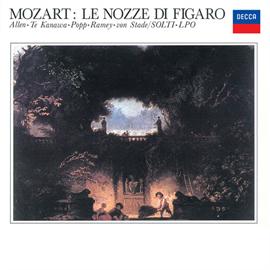 サー・ゲオルグ・ショルティ - モーツァルト:歌劇《フィガロの結婚》