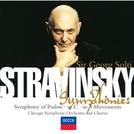 サー・ゲオルク・ショルティ - ストラヴィンスキー:3楽章の交響曲、ハ調の交響曲、詩篇交響曲