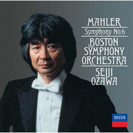 小澤征爾 - マーラー:交響曲第6番《悲劇的》