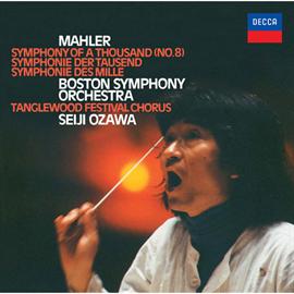 小澤征爾 - マーラー:交響曲第8番《千人の交響曲》