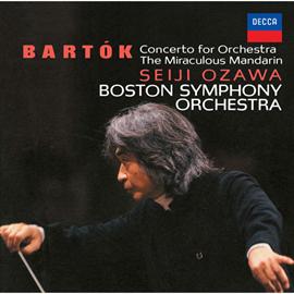 小澤征爾 - バルトーク:管弦楽のための協奏曲、バレエ《中国の不思議な役人》