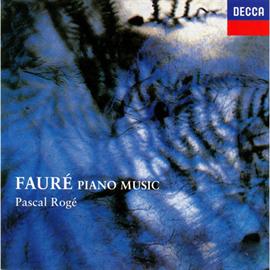 パスカル・ロジェ - フォーレ:ピアノ作品集