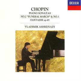 ヴラディーミル・アシュケナージ - ショパン:ピアノ・ソナタ第2&3番、他