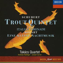 タカーチ弦楽四重奏団 - シューベルト:《ます》/モーツァルト:《アイネ・クライネ・ナハトムジーク》他