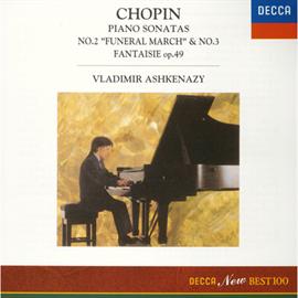 ヴラディーミル・アシュケナージ - ショパン:ピアノ・ソナタ第2番《葬送行進曲付き》・第3番/幻想曲