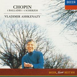 ヴラディーミル・アシュケナージ - ショパン:4つのバラード/4つのスケルツォ