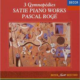 パスカル・ロジェ - 3つのジムノペディ ~サティ・ピアノ作品集
