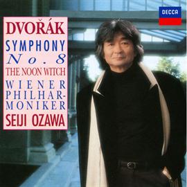 小澤征爾 - ドヴォルザーク:交響曲第8番 他