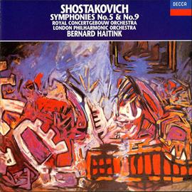 ベルナルト・ハイティンク - ショスタコーヴィチ:交響曲第5番、第9番