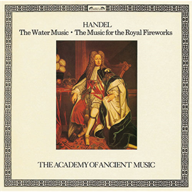 クリストファー・ホグウッド - ヘンデル:水上の音楽、王宮の花火の音楽