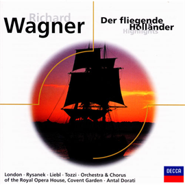 アンタル・ドラティ - ワーグナー:歌劇「さまよえるオランダ人」抜粋