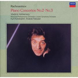 ヴラディーミル・アシュケナージ - ラフマニノフ:ピアノ協奏曲第2、3番