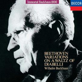 ヴィルヘルム・バックハウス - ベートーヴェン:ディアベッリの主題による33の変奏曲