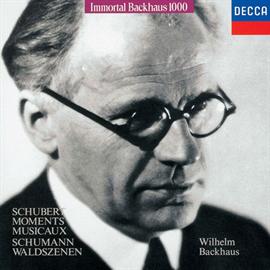 ヴィルヘルム・バックハウス - シューベルト:楽興の時、シューマン:森の情景