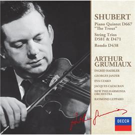 アルテュール・グリュミオー - シューベルト:ピアノ五重奏曲《ます》、2つの弦楽三重奏曲、ロンド