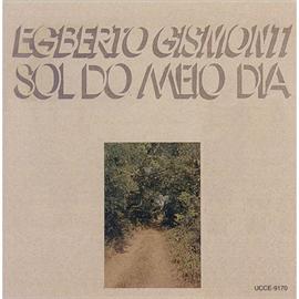 エグベルト・ジスモンチ - 輝く陽