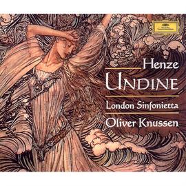 オリヴァー・ナッセン - ヘンツェ:バレエ音楽《オンディーヌ》 全曲