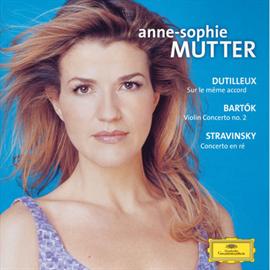 アンネ=ゾフィー・ムター - バルトーク&ストラヴィンスキー:ヴァイオリン協奏曲