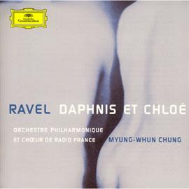 チョン・ミョンフン - ラヴェル:バレエ《ダフニスとクロエ》全曲
