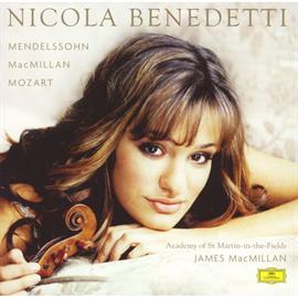 ニコラ・ベネデッティ - メンデルスゾーン:ヴァイオリン協奏曲、他