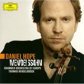 ダニエル・ホープ - メンデルスゾーン:ヴァイオリン協奏曲・八重奏曲・歌曲