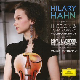ヒラリー・ハーン - チャイコフスキー&ヒグドン:ヴァイオリン協奏曲