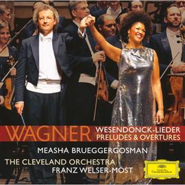 フランツ・ウェルザー=メスト - ワーグナー:管弦楽曲集、ヴェーゼンドンクの5つの詩