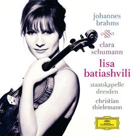 リサ・バティアシュヴィリ - ブラームス:ヴァイオリン協奏曲/クララ・シューマン:3つのロマンス